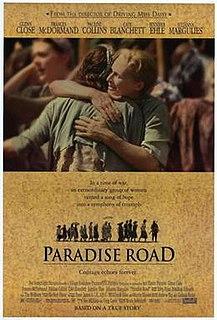 <i>Paradise Road</i> (1997 film) 1997 film by Bruce Beresford