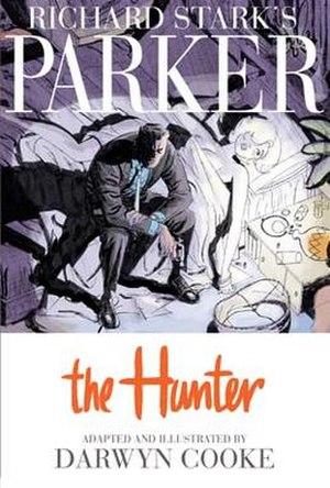 Richard Stark's Parker: The Hunter - Image: Parker The Hunter
