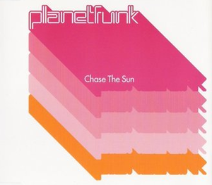 Chase the Sun (song) - Image: Planet Funk Chase the Sun single cover