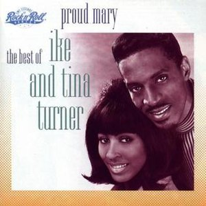 Proud Mary: The Best of Ike & Tina Turner - Image: Proud Mary Ike and Tina Turner