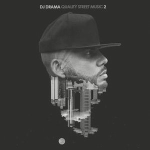 Quality Street Music 2 - Image: Quality Street Music 2 DJ Drama