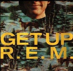 Get Up (R.E.M. song) - Image: R.E.M. Get Up