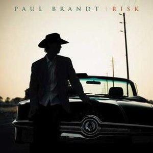 Risk (Paul Brandt album) - Image: Risk Paul Brandt