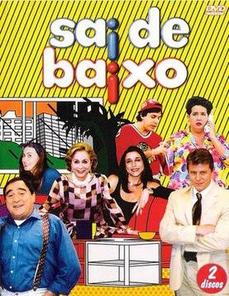 Sai de Baixo - Image: Sai de Baixo DVD