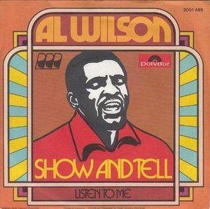 Show and Tell (song) - Image: Show And Tell Al Wilson
