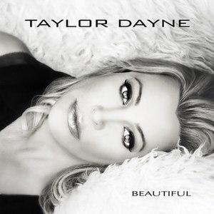 "Beautiful (Taylor Dayne song) - Image: Taylor Dayne ""Beautiful"""