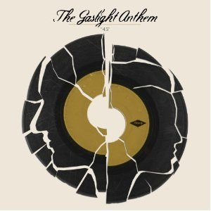 45 (The Gaslight Anthem song) - Image: The Gaslight Anthem 45 cover