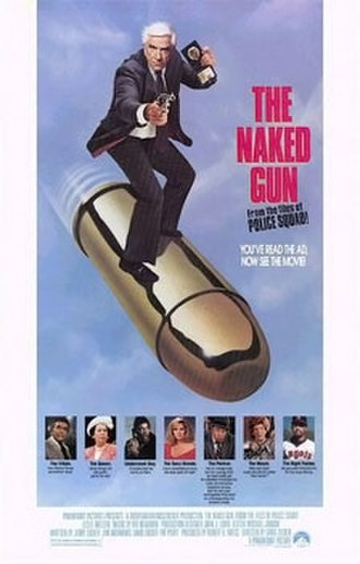 The Naked Gun: From the Files of Police Squad! - Theatrical release poster