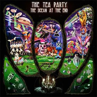 The Ocean at the End - Image: The Tea Party The Ocean at the End