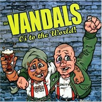 Oi to the World! - Image: The Vandals Oi to the World! re release cover