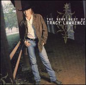 The Very Best of Tracy Lawrence - Image: Tracyverybest