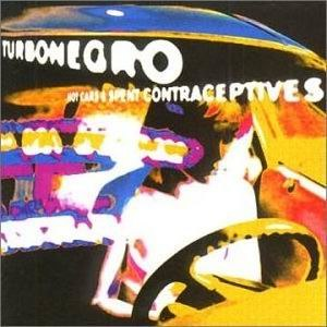 Hot Cars and Spent Contraceptives - Image: Turbonegro Hot Carsand Spent Contraceptives 2000