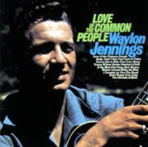 Love of the Common People (album) - Image: Waylon Jennings Loveofthe Common People