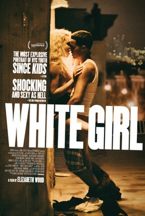White Girl (2016 film) - Theatrical release poster