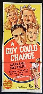 <i>A Guy Could Change</i> 1946 film by William K. Howard