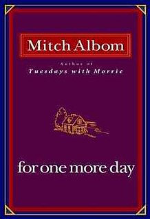 <i>For One More Day</i> book by Mitch Albom