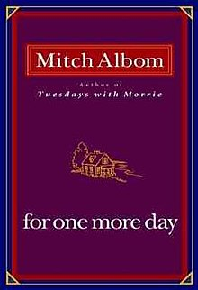 Albom - For One More Day book cover.jpg