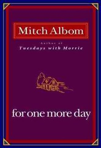 For One More Day - Image: Albom For One More Day book cover