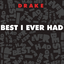 Best I Ever Had (Drake song) - Wikipedia