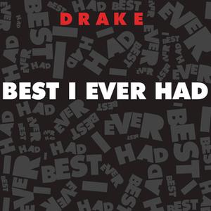 Best I Ever Had (Drake song) - Image: Alternativebestiever had