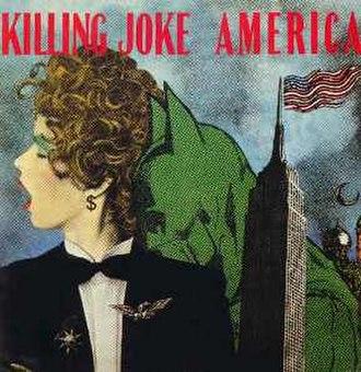 "America (Killing Joke song) - Image: America 7"" EG A 1988"