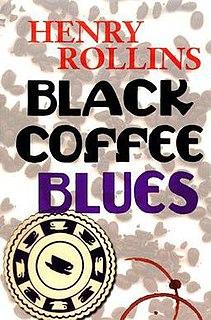 <i>Black Coffee Blues</i>