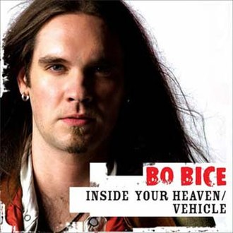 Inside Your Heaven - Image: Bo Bice Inside Your Heaven