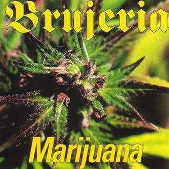 Marijuana (EP) - Image: Brujeria (band) Marijuana (EP)