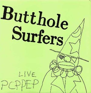 Live PCPPEP - Image: Butthole Surfers Live PCPPEP Front