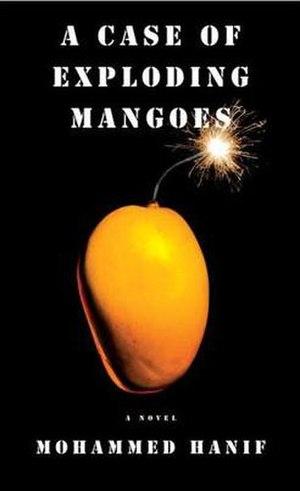 A Case of Exploding Mangoes - Image: Case of Exploding Mangoes