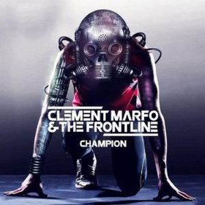 Champion (Clement Marfo & The Frontline song) - Image: Champion Clement Marfo&The Frontline