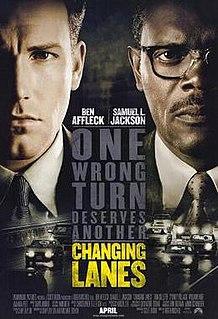 <i>Changing Lanes</i> 2002 American drama thriller film
