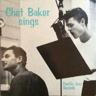 Chet Baker Sings - Image: Chet Baker Sings