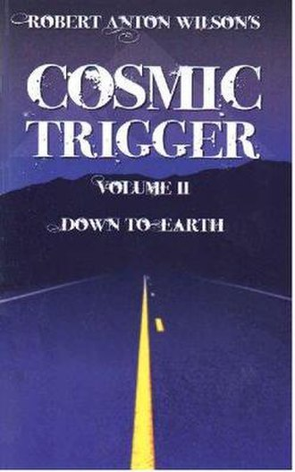 Cosmic Trigger II: Down to Earth - Image: Cosmic Trigger 2