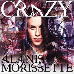 Crazy (Seal song) - Image: Crazy (Alanis Morissette song)