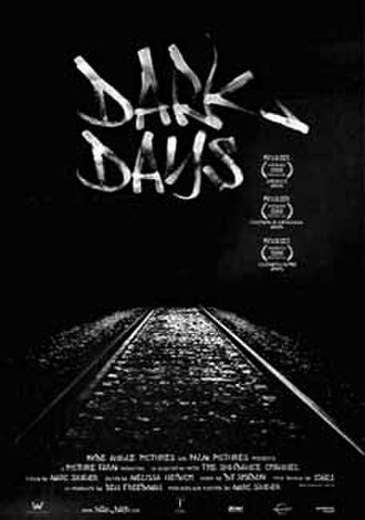 Dark Days (film) - Image: Dark Days theatrical poster