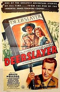<i>Deerslayer</i> (1943 film) 1943 film by Lew Landers