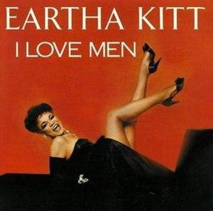 I Love Men - Image: Eartha Kitt I Love Men (Album)