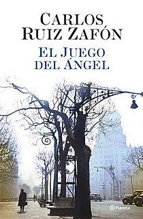 <i>The Angels Game</i> 2008 novel by Carlos Ruiz Zafón