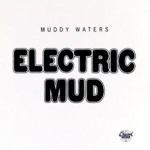 Electric Mud - Image: Electric Mud