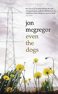 <i>Even the Dogs</i> book by Jon McGregor