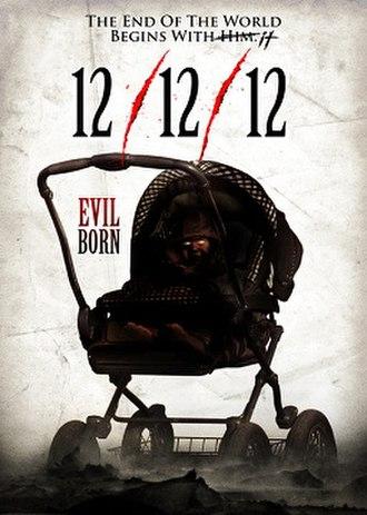 12/12/12 (film) - 12/12/12 aka Evil Born poster