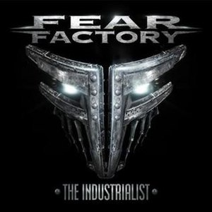 """The Industrialist - Image: Fear Factory """"The Industrialist"""" album cover"""
