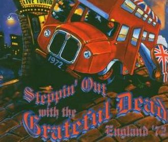 Steppin' Out with the Grateful Dead: England '72 - Image: Grateful Dead Steppin' Out Grateful Dead England '72