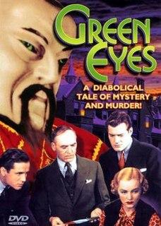 <i>Green Eyes</i> (1934 film) 1934 film by Richard Thorpe
