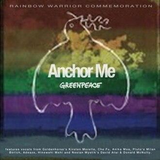"Anchor Me (The Mutton Birds song) - Image: Greenpeace ""Anchor Me"" single cover art 2005"