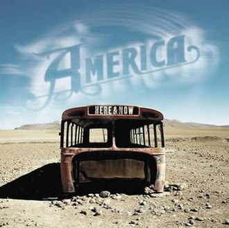 Here & Now (America album) - Image: Here and now cover art