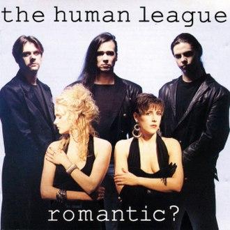 Romantic? - Image: Human League Romantic