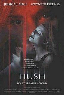 <i>Hush</i> (1998 film) 1998 American film