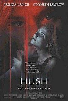 Hush 1998 Film Wikipedia